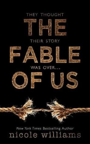 The Fable of Us | Nicole Williams | Feb 2 | https://www.goodreads.com/book/show/28483550-the-fable-of-us | #romance #newadult