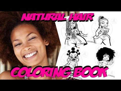 YouTube - Natural Hair Colouring Book Coming Soon