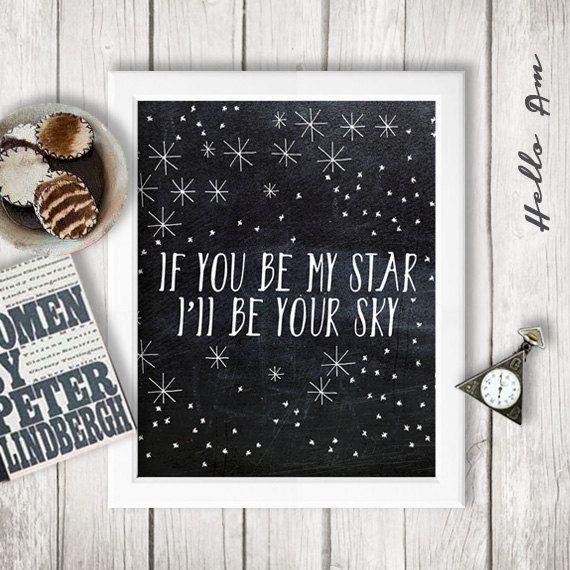 Wenn du meinen Stern sein ' ll I be Ihr Himmel - Wand-Dekor - Zitat Drucke - inspirierende Zitat - Zitate Liebe - individuelles Angebot druc...