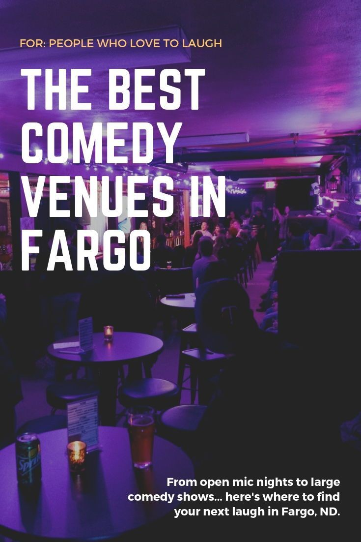 Where To Find Comedy In Fargo Moorhead In 2020 With Images