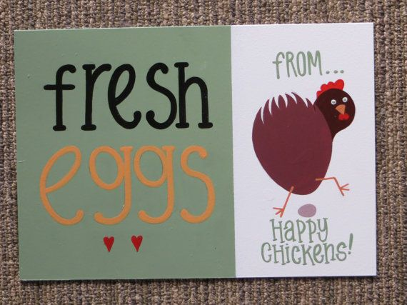 fresh eggs from happy chickens coop sign.