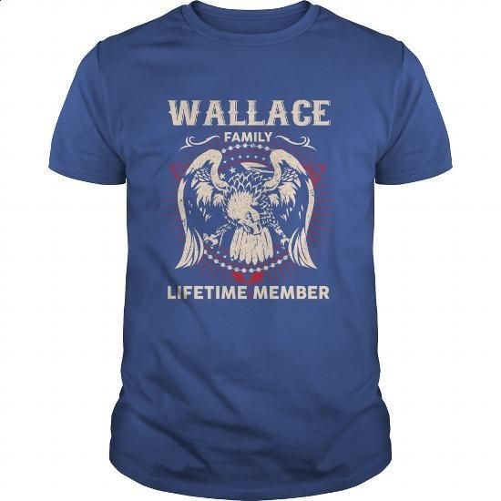 WALLACE Family, Lifetime Member - #gift for mom #gift card. PURCHASE NOW => https://www.sunfrog.com/Names/WALLACE-Family-Lifetime-Member-131419265-Royal-Blue-Guys.html?60505