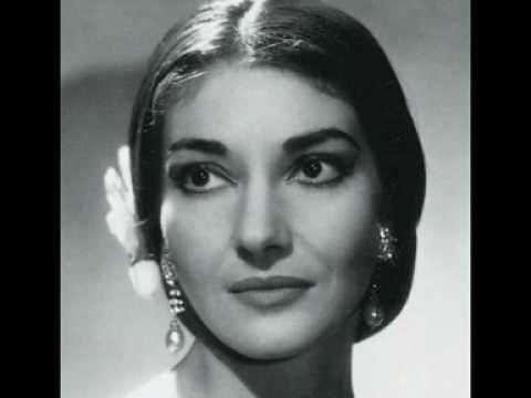 Maria Callas.....beautiful aria!! For me, she will always be the greatest operatic soprano of the 20th century. Her enormous, brilliant musical legacy is just now being being realized!