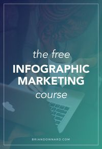Free Infographic Marketing Course: A 100% free email course! Learn how to... find an share-worthy topic, create beautiful layouts and visuals (with no experience), strategically promote your infographic to go viral and a lot more! --> http://briandownard.com/infographic-email-course/