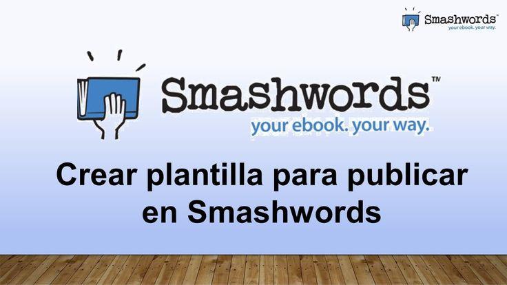 Smashwords 2017 - Crear plantilla para publicar en Smashwords (español)