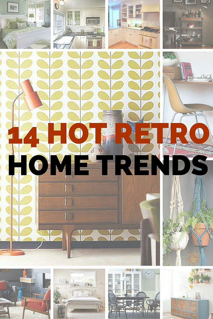 14 Retro Home Trends It S Time To Revisit