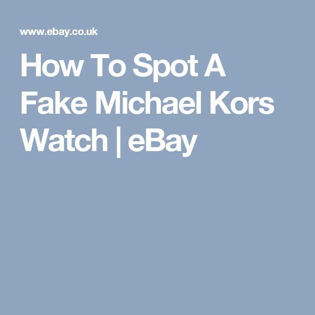 How To Spot A Fake Michael Kors Watch | eBay