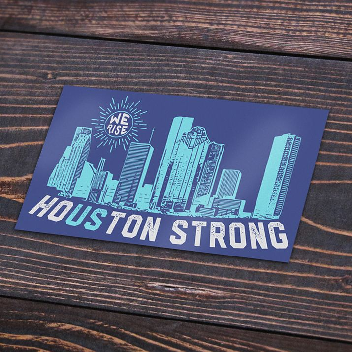 Our Houston Strong design reminds us that