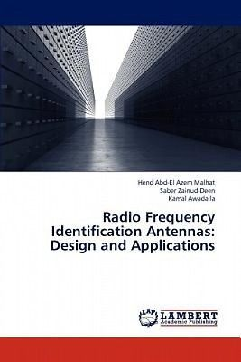 Radio frequency #identification #antennas: #design and applications by malhat hen,  View more on the LINK: 	http://www.zeppy.io/product/gb/2/162241425312/