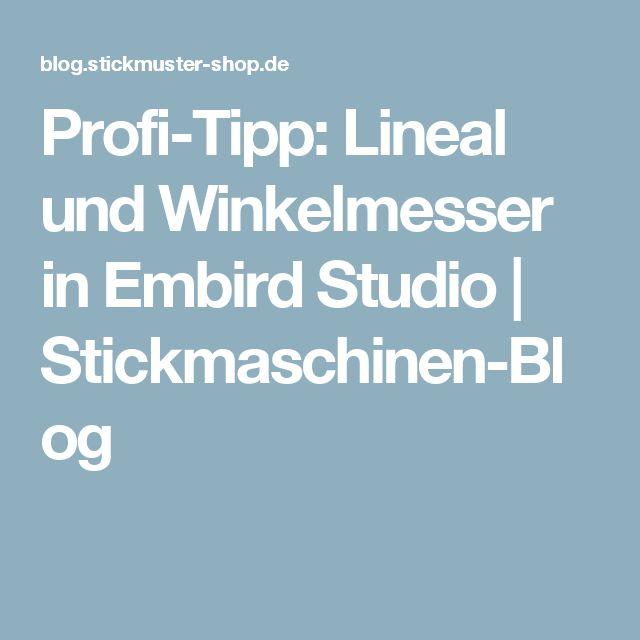 Profi-Tipp: Lineal und Winkelmesser in Embird Studio | Stickmaschinen-Blog