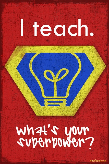 "Superhero Poster for the classroom. I might change this and say ""We"