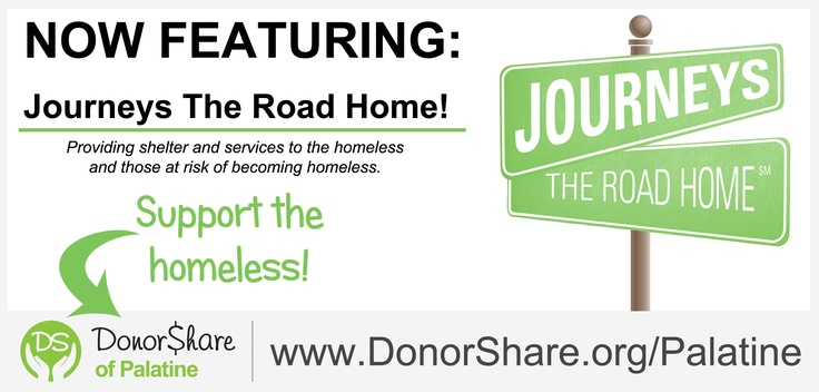 PROVIDING SHELTER AND SERVICES TO THE HOMELESS AND THOSE AT RISK OF BECOMING HOMELESS.  Start a monthly donation today:  www.DonorShare.org/Palatine
