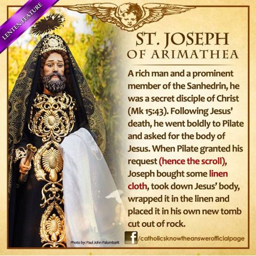 Saint Joseph Of Arimathea provided a tomb for Jesus.