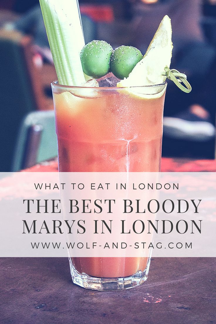 I LOVE Bloody Marys, and I've sampled some of the capital's finest to bring you this roundup. The 5 Best Bloody Marys in London | Wolf & Stag