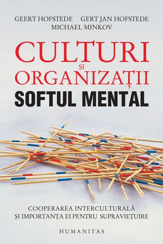 Culturi şi organizaţii. Softul mental - Hofstede