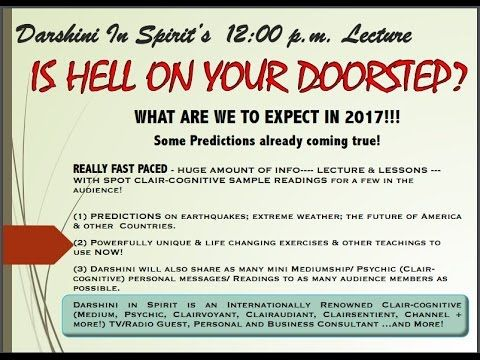 IS HELL ON YOUR DOORSTEP? - Future Predictions/Signs by Darshini In Spirit