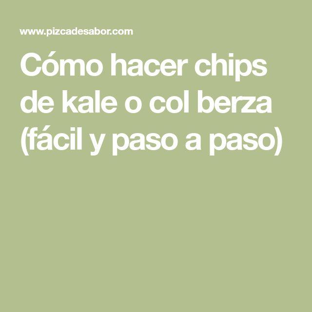 Cómo hacer chips de kale o col berza (fácil y paso a paso)
