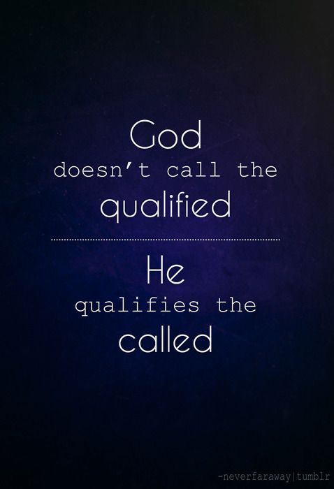 so true.: The Lord, Famous Quotes, Remember This, So True, Favorite Quotes, God Qualifi, Living, Inspiration Quotes, God Call