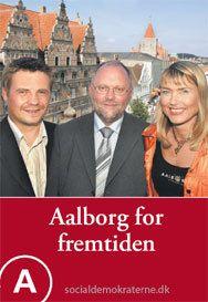 """Er det bare mig eller både denne Valgplakat være lidt mere moderne, når sloganet er """"Aalborg for Fremtiden""""? for personligt syntes jeg at denne plakat på godt og ondt ligner de fleste andre danske valgplakater hvilket jeg har svært ved at se specielt meget fremtid i. Er du enig?"""