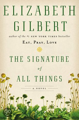 A book I own but have never read: The Signature of All Things by Elizabeth Gilbert