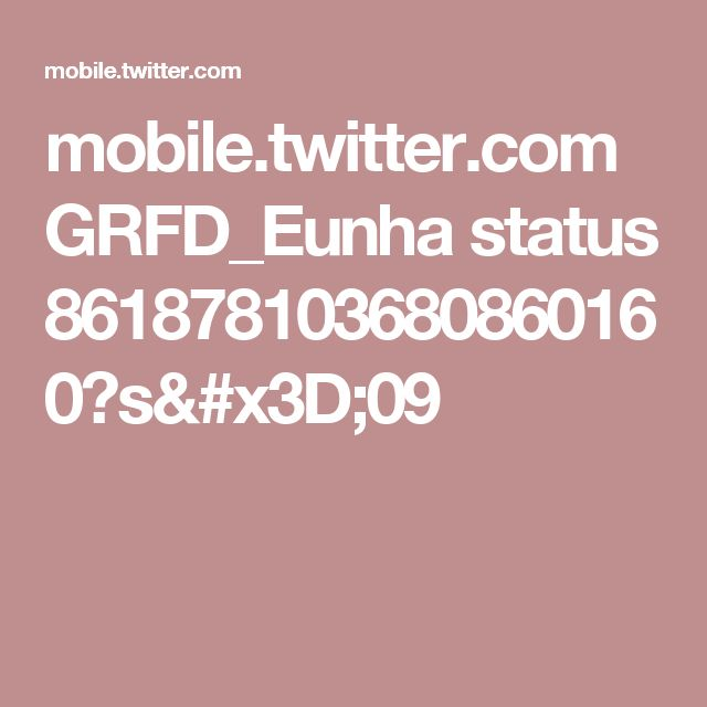 mobile.twitter.com GRFD_Eunha status 861878103680860160?s=09
