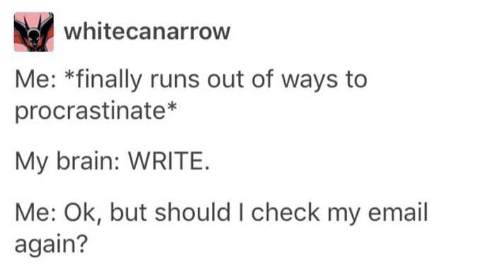 19 Kinda Funny Jokes About Being A Writer In 2020 Writing Humor Writing Memes Funny Emails