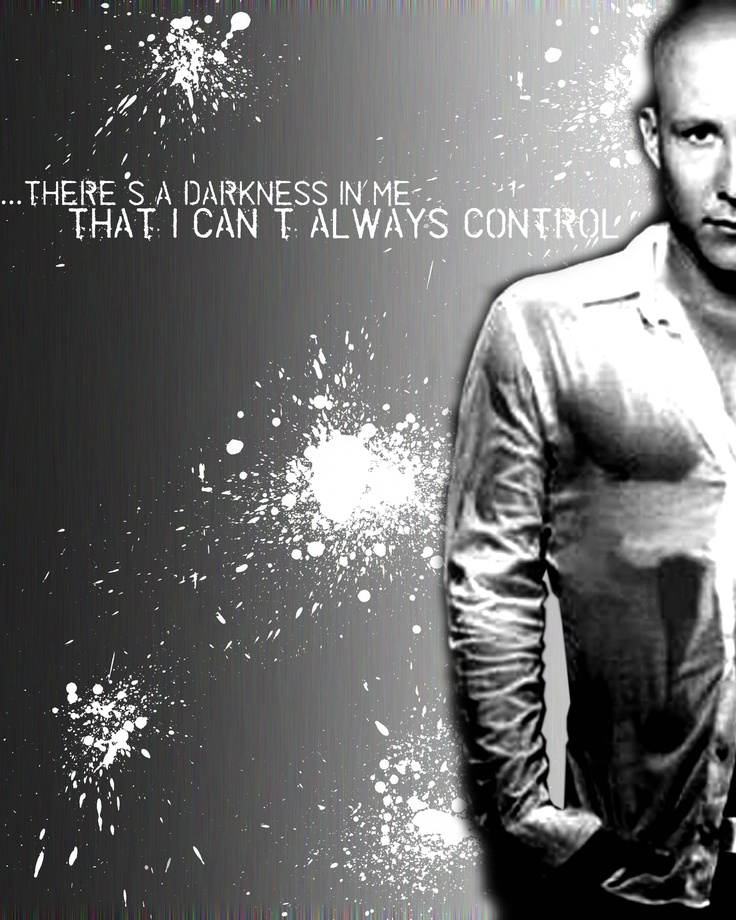 "Smallville Quote -  Lex Luthor  ""There's a Darkness in me that I Can't Always Control."""