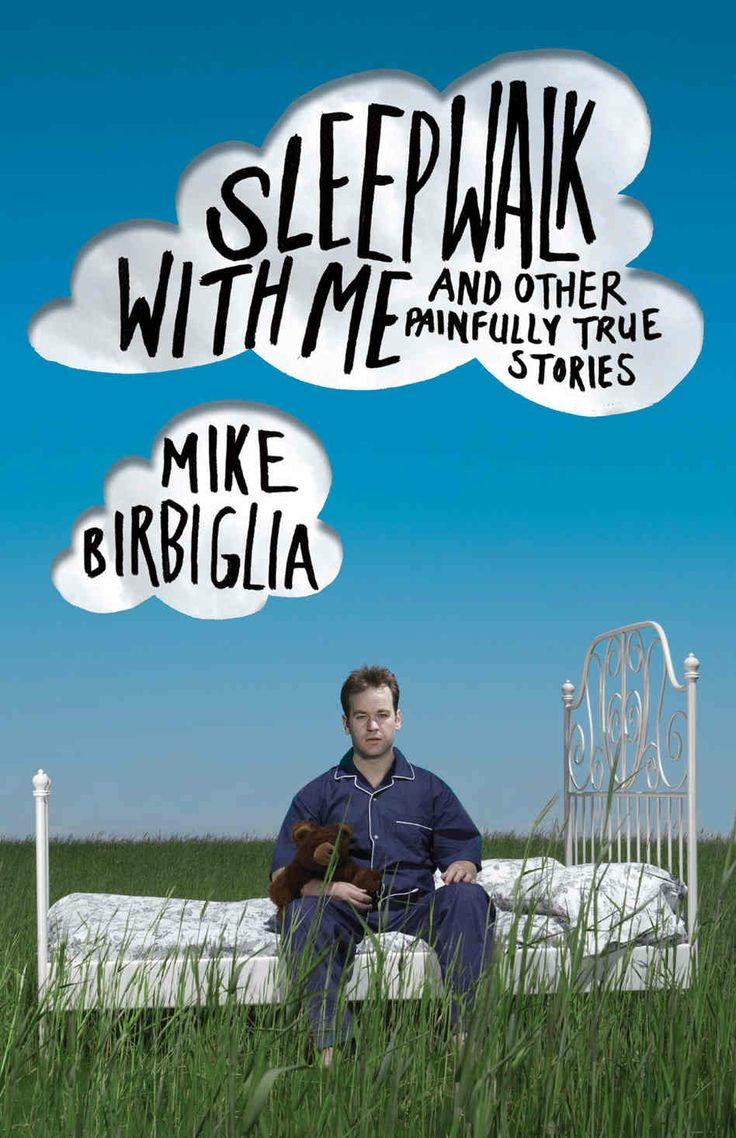 Sleepwalk with me- Mike Burbiglia   I liked it- funny for sure!