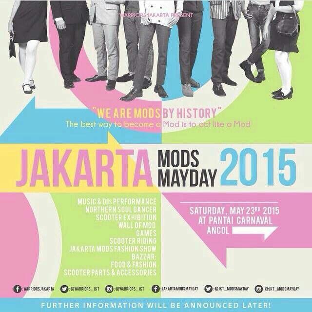Jakarta Mods Mayday 2015  See u there..