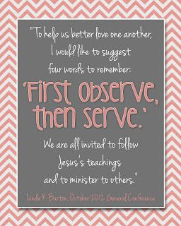 Free printable. 'First observe, then serve' quote. LDS Visiting teaching quote. Chevron and Coral. For personal use only. Designed by My Posh Designs on Etsy.