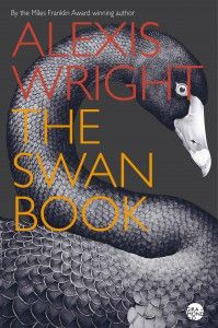 Alexis Wright   The Swan Book     Short-listed for Stella Prize 2014 for good reason!