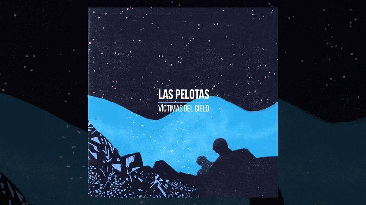 Las Pelotas - Víctimas del cielo [AUDIO, nuevo tema 2016]