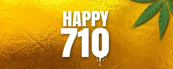 Turn the word OIL in caps upside down and you've got 710, the date for the latest stoner holiday. You know about 420. Well, today is National Dab Day. All you need  to celebrate is some sticky concentrated marijuana and a smoking rig.
