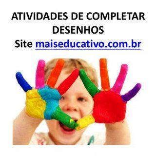 ATIVIDADES DE COMPLETAR DESENHOS Site maiseducativo.com.br. http://slidehot.com/resources/atividades-de-completar-desenhos-maiseducativo-com-br.44302/