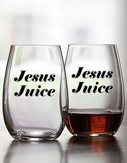 Jesus Juice  9oz. Arc Stemless Wine Glasses  RHOD by PopPastiche