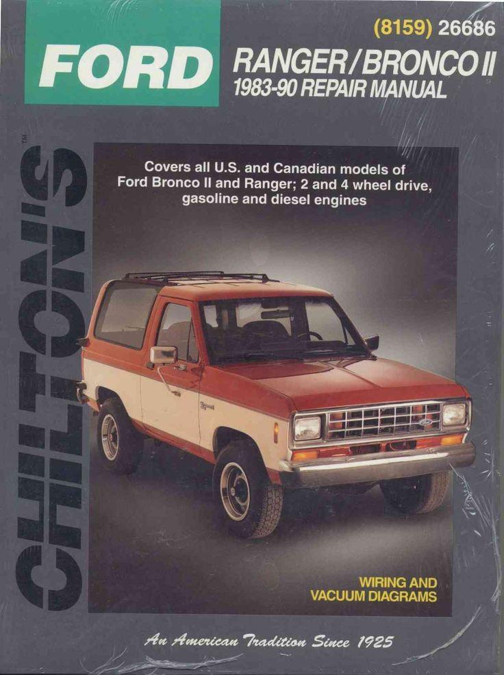 Chiltons Ford Ranger/Bronco II 1983-90 Repair Manual