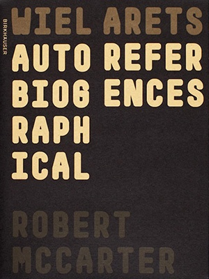 Wiel Arets: Autobiographical References edited by Robert McCarter