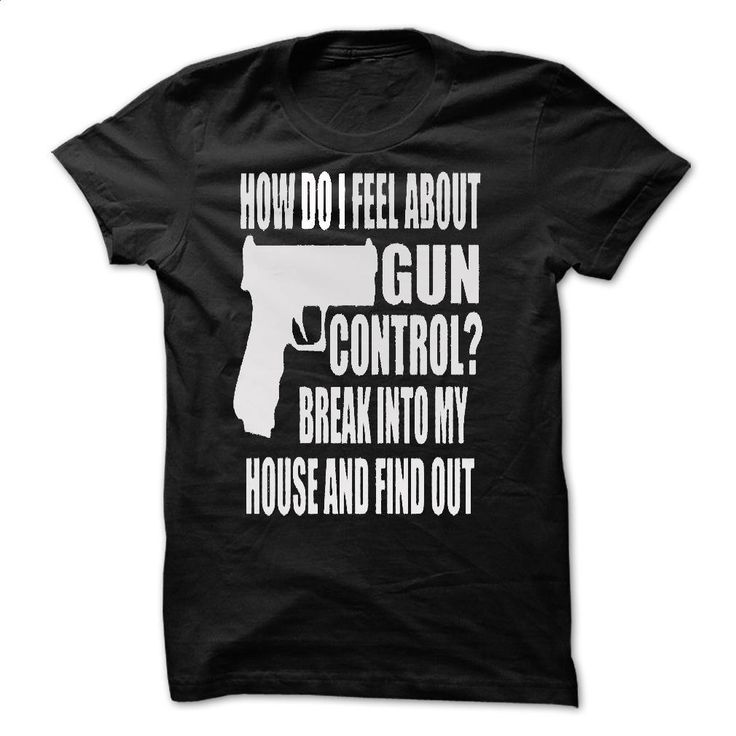 Gun Control Break T Shirts, Hoodies, Sweatshirts - #tee #dress shirts for men. GET YOURS => https://www.sunfrog.com/Political/Gun-Control-Break-7901-Black.html?id=60505