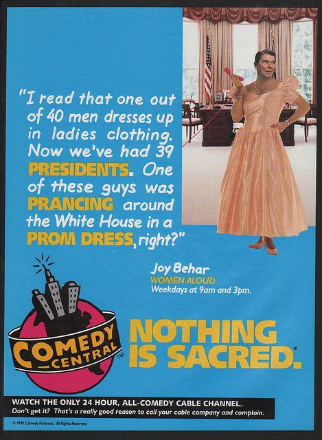 1993 COMEDY CENTRAL - RONALD REAGAN IN A PROM DRESS - Humorous VINTAGE AD