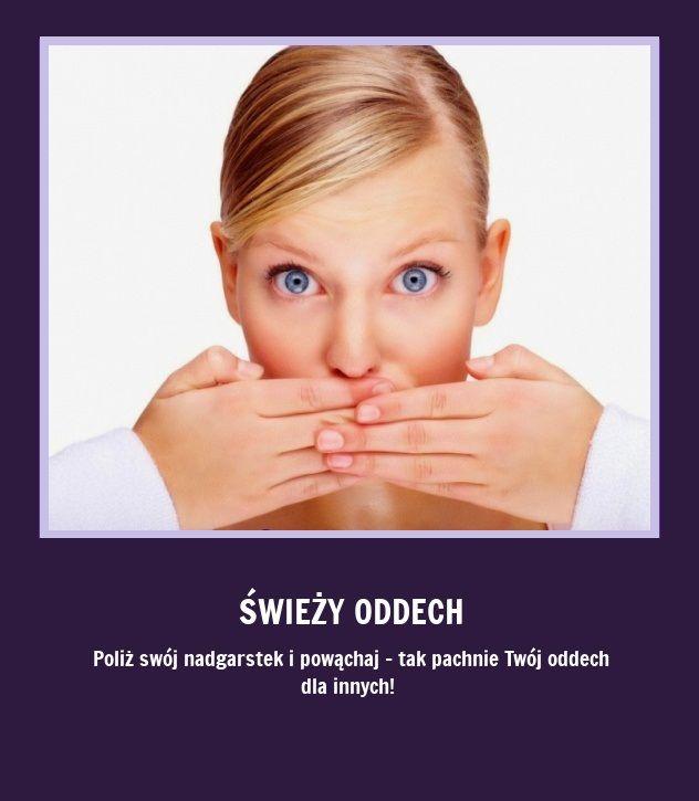 Jak sprawdzić czy Twój oddech jest świeży? Sprawdź ten dziwny sposób!!!