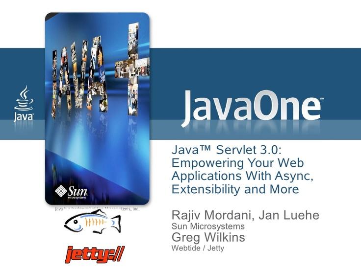 introduction-to-java-servlet-30-api-javaone-2009 by JavaEE Trainers via Slideshare