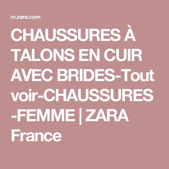 CHAUSSURES À TALONS EN CUIR AVEC BRIDES-Tout voir-CHAUSSURES-FEMME | ZARA France