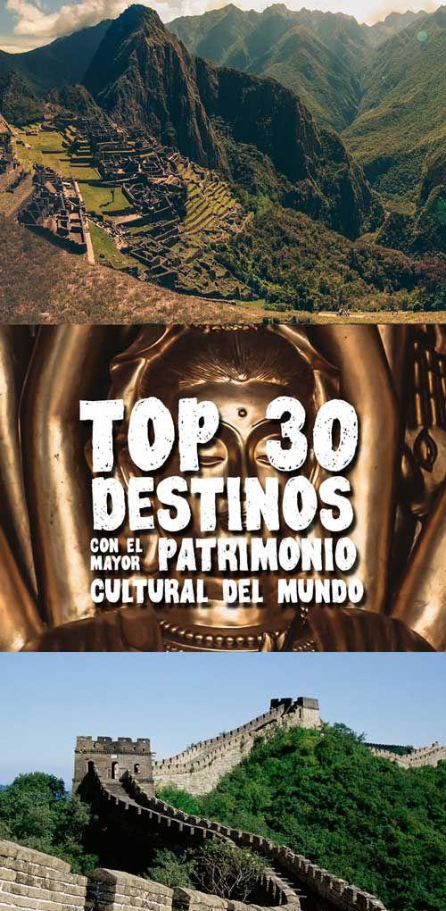 Top 30 destinos con el mayor patrimonio cultural del mundo. Via mochileros.org  #unesco #heritage #patrimonio #machupicchu #travel #viajes #mochileros