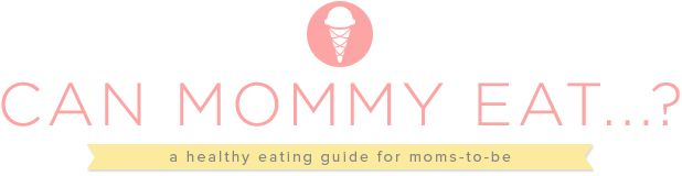 Can mommy eat...? A healthy eating guide for moms to be.  This site is such an easy go to! No long boring text, just a straight answer!
