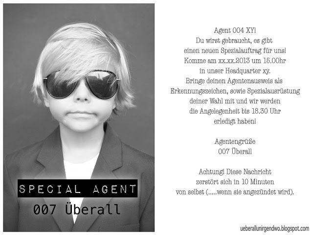 Agentenparty!  Nebenbei ein guter EinladungsText für die Detektivparty.