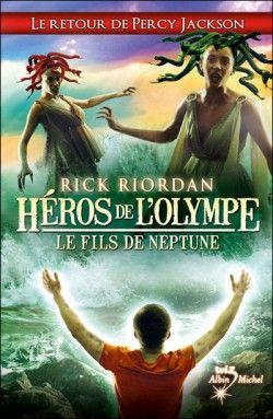 Découvrez Héros de l'Olympe, Tome 2 : Le fils de Neptune, de Rick Riordan sur Booknode, la communauté du livre