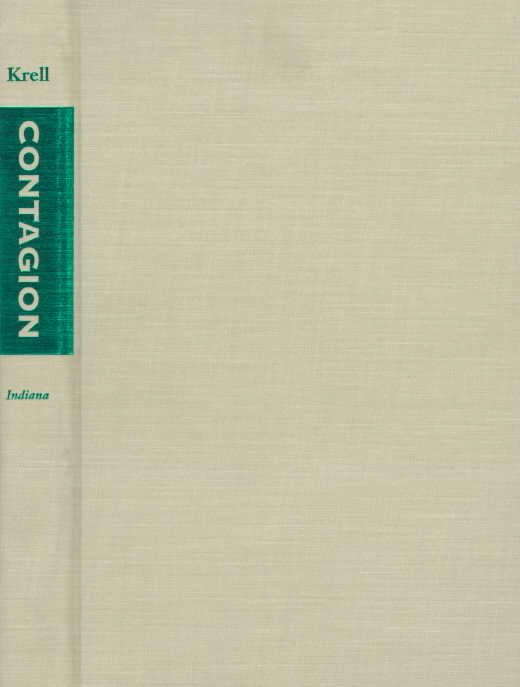 Contagion: Sexuality, Disease, and Death in German Idealism and Romanticism