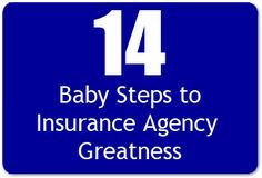 14 Baby Steps to Insurance Agency Greatness