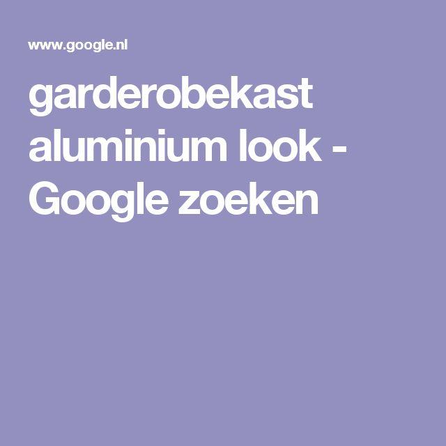 garderobekast aluminium look - Google zoeken