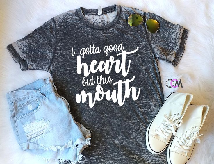 I Gotta good heart but this mouth Shirt, Sassy T-shirt, Mom Shirt, Smart Ass Shirt, Funny Shirt, Southern Girl Shirt by 1OneCraftyMomma on Etsy